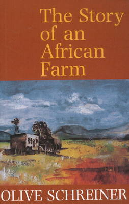 The Story of an African Farm (Paperback)