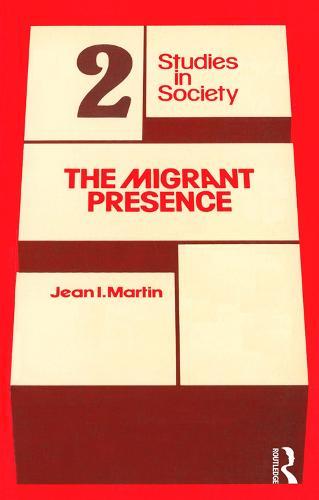 The Migrant Presence: Australian Responses 1947-1977 (Paperback)