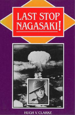 Last Stop Nagasaki! (Paperback)