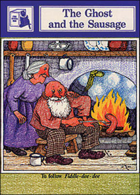 The Ghost and the Sausage: Stage Six Supplementary Readers: Story Based on a Traditional Tale - Story Chest (Paperback)