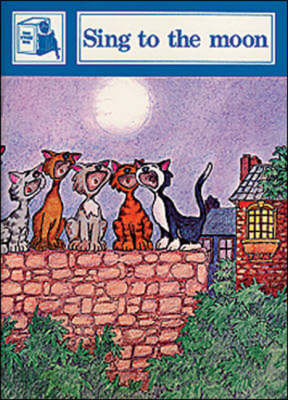 Sing to the Moon: Stage Five Readers - Story Chest (Paperback)