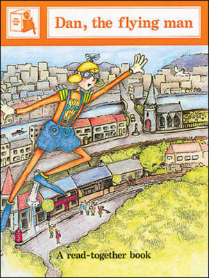Dan, the Flying Man - Story Box Read-Togethers (Paperback)