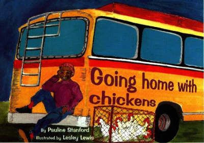 Going Home with Chickens: Level 1 (Equivalent to Gr 1-3) (Paperback)