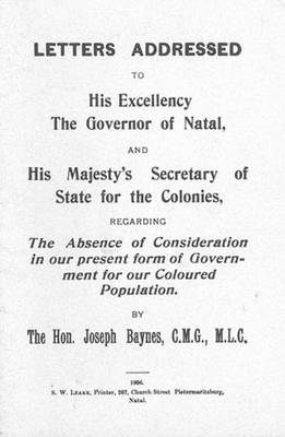 Letters.regarding the Absence of Considertion in Our Present Form of Government for Our Coloured Population (1906) Book 2 - Colin Webb Natal & Zululand (Paperback)