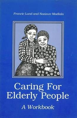 Caring for Elderly People (Paperback)
