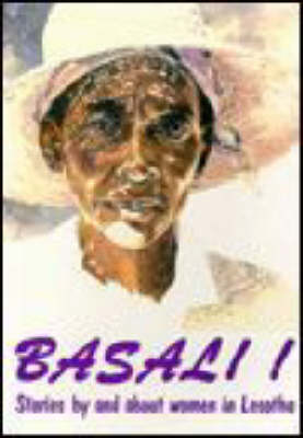 Basali!: Stories by and about Women in Lesotho (Paperback)