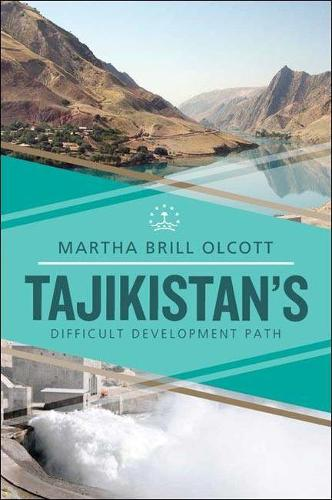 Tajikistan's Difficult Development Path (Paperback)