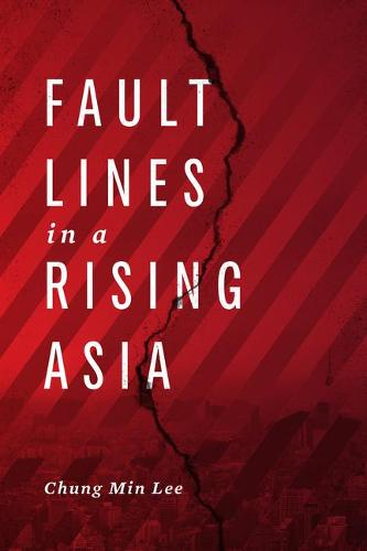 Fault Lines in a Rising Asia (Hardback)