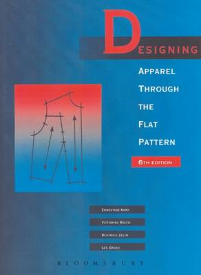 Designing Apparel Through the Flat Pattern (Hardback)