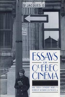 Essays on Quebec Cinema (Hardback)