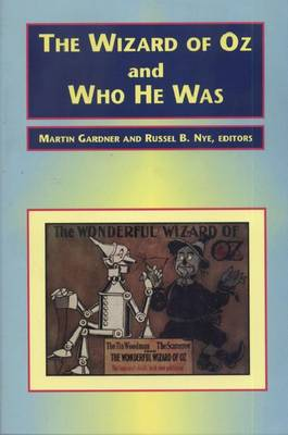 The Wizard of Oz and Who He Was (Paperback)