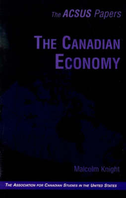 The Canadian Economy - ACSUS Papers (Paperback)