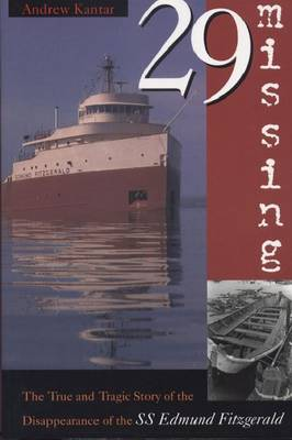 """29 Missing: The True and Tragic Story of the Disappearance of the S.S. """"Edmund Fitzgerald"""" (Paperback)"""