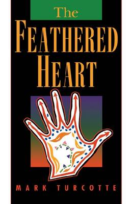 Feathered Heart - Native American S. (Paperback)