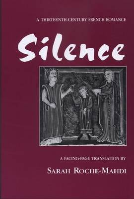 Silence: A Thirteenth-century French Romance (Paperback)