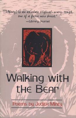 Walking with the Bear: New and Selected Poems (Paperback)