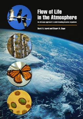 Flow of Life in the Atmosphere: A Perspective on Managing Pests and Diseases at Large Spatial and Temporal Scales (Paperback)