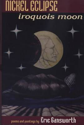 Nickel Eclipse: Iroquois Moon (Paperback)