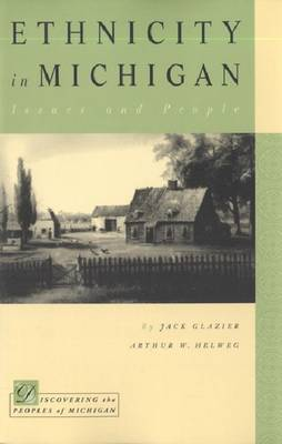 Ethnicity in Michigan - Discovering the Peoples of Michigan (Paperback)