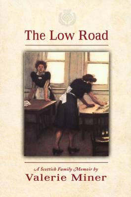 The Low Road: A Scottish Family Memoir (Paperback)