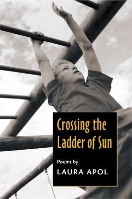 Crossing the Ladder of Sun (Paperback)