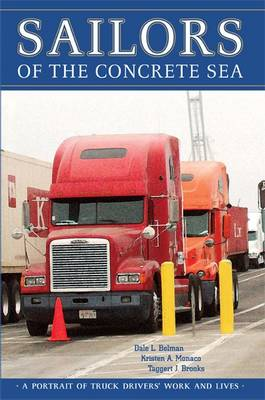 Sailors of the Concrete Sea: A Portrait of Truck Drivers' Work and Lives