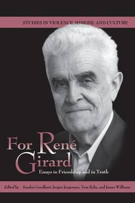 For Rene Girard: Essays in Friendship and in Truth - Studies in Violence, Mimesis, and Culture Series (Sheet map, folded)
