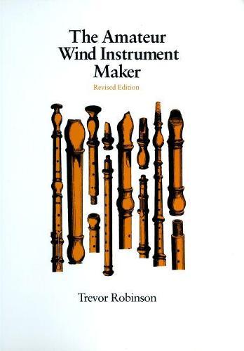 Amateur Wind Instrument Maker (Paperback)
