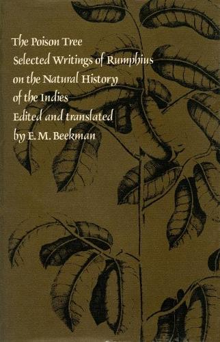 The Poison Tree: Selected Writings of Rumphius on the Natural History of the Indies - Library of the Indies (Hardback)
