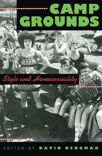 Camp Grounds: Style and Homosexuality (Paperback)