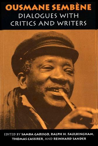 Ousmane Sembene: Dialogues with Critics and Writers (Paperback)