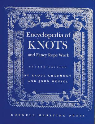 Encyclopedia of Knots and Fancy Rope Work (Hardback)