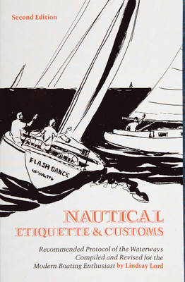 Nautical Etiquette & Customs (Paperback)