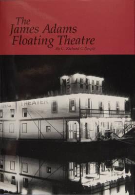 The James Adams Floating Theatre (Hardback)