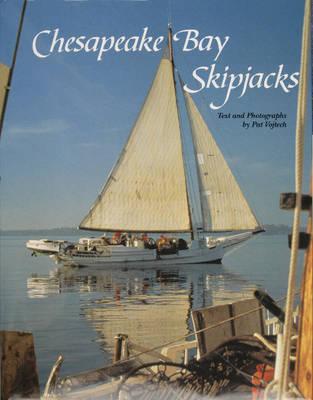 Chesapeake Bay Skipjacks (Hardback)