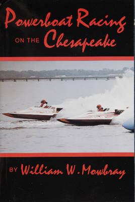 Powerboat Racing on the Chesapeake (Paperback)
