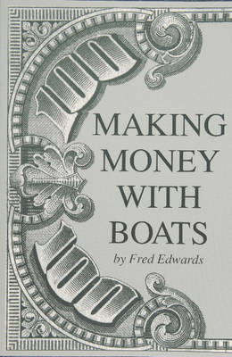 Making Money with Boats (Paperback)