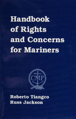 Handbook of Rights and Concerns for Mariners (Paperback)