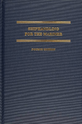 Shiphandling for the Mariner (Hardback)