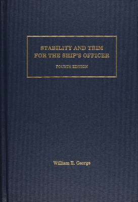Stability & Trim for the Ship's Officer (Hardback)