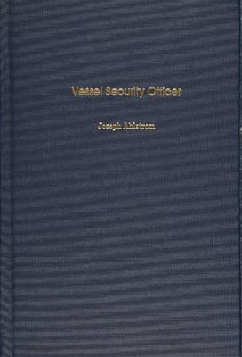 Vessel Security Officer (Hardback)