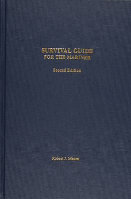 Survival Guide for the Mariner (Hardback)