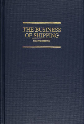 The Business of Shipping (Hardback)
