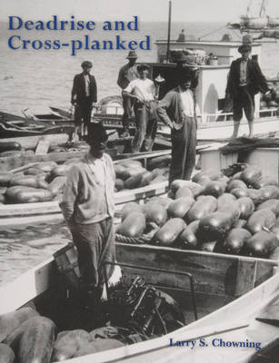 Deadrise and Cross-planked (Paperback)