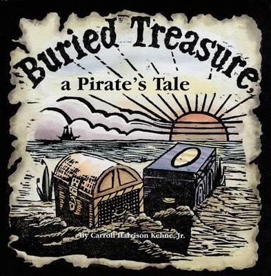 Buried Treasure, a Pirate's Tale (Hardback)