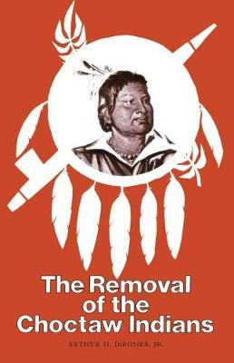 Removal Choctaw Indians (Paperback)
