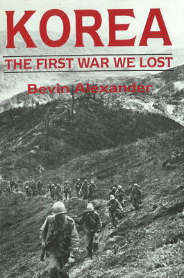 Korea: The First War We Lost (Hardback)