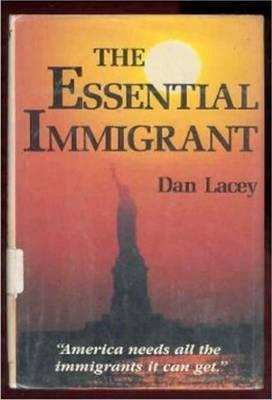 The Essential Immigrant (Hardback)