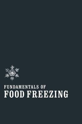 Fundamentals of Food Freezing (Paperback)