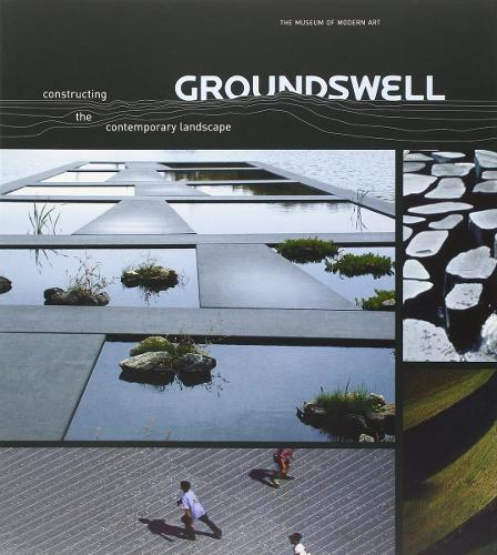 Groundswell: Constructing the Contemporary Landscape (Paperback)
